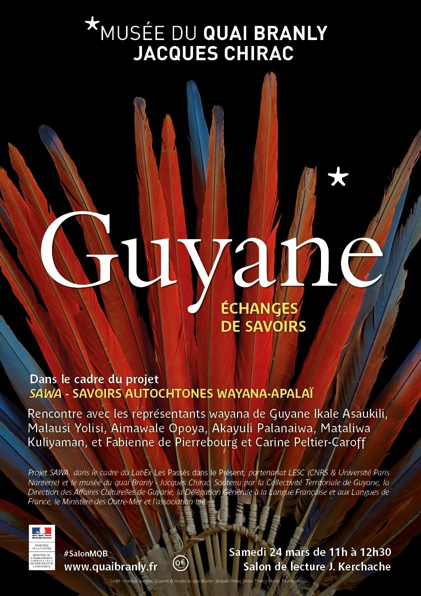 Affiche d'une rencontre avec les représentants wayana de Guyane du projet SAWA organisée le 24 mars 2019 au musée du quai Branly - Jacques Chirac